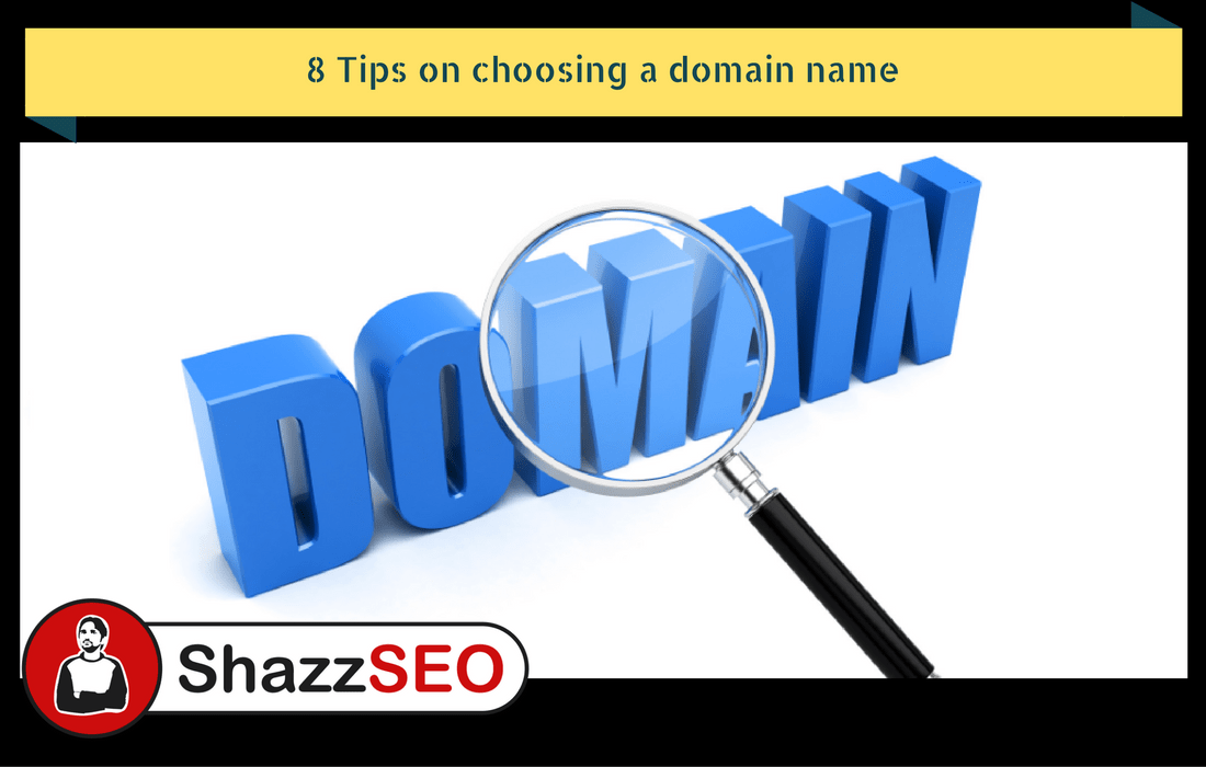 8 Tips on choosing a domain name | Most Important Tips of 2021