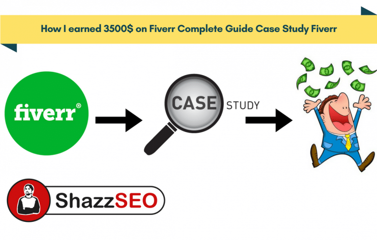 How I earned 3500$ on Fiverr Complete Guide Case Study Fiverr