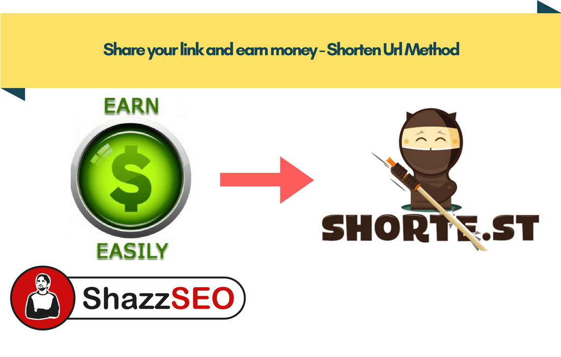 Share your link and earn money – Shorten Url Method
