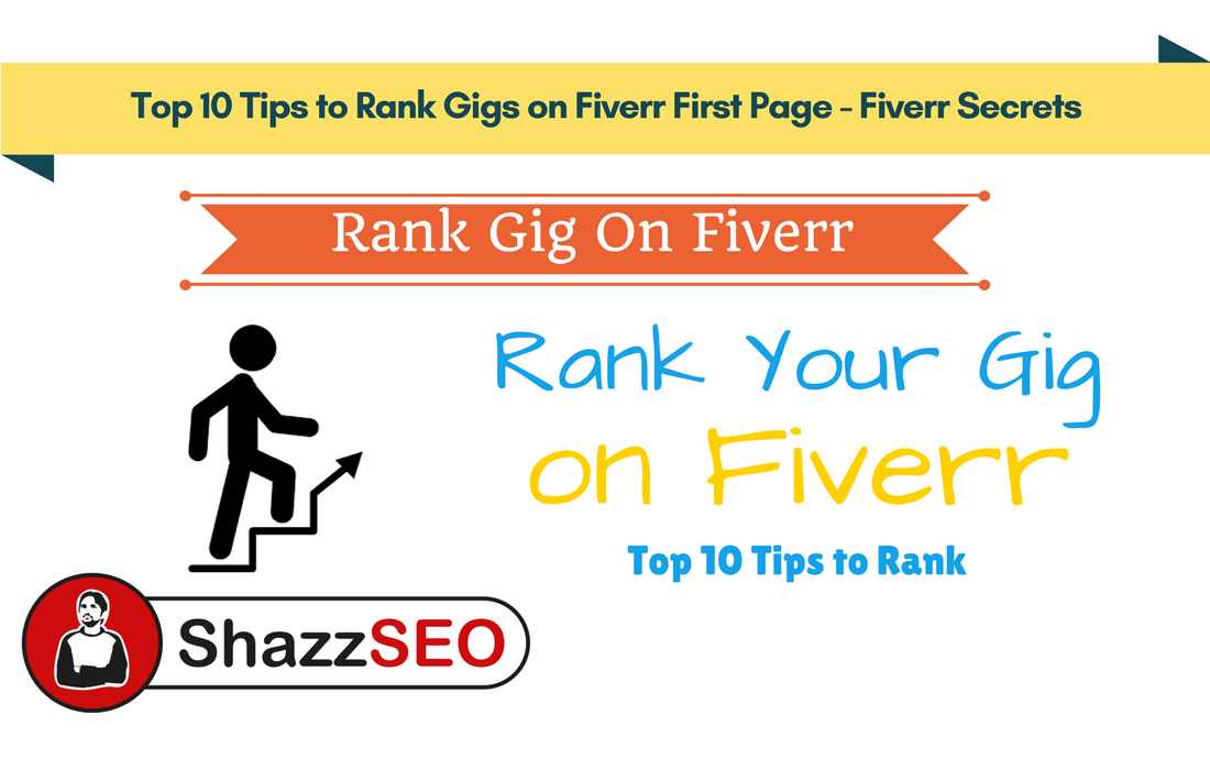Top 10 Tips to Rank Gigs on Fiverr First Page - Fiverr Secrets