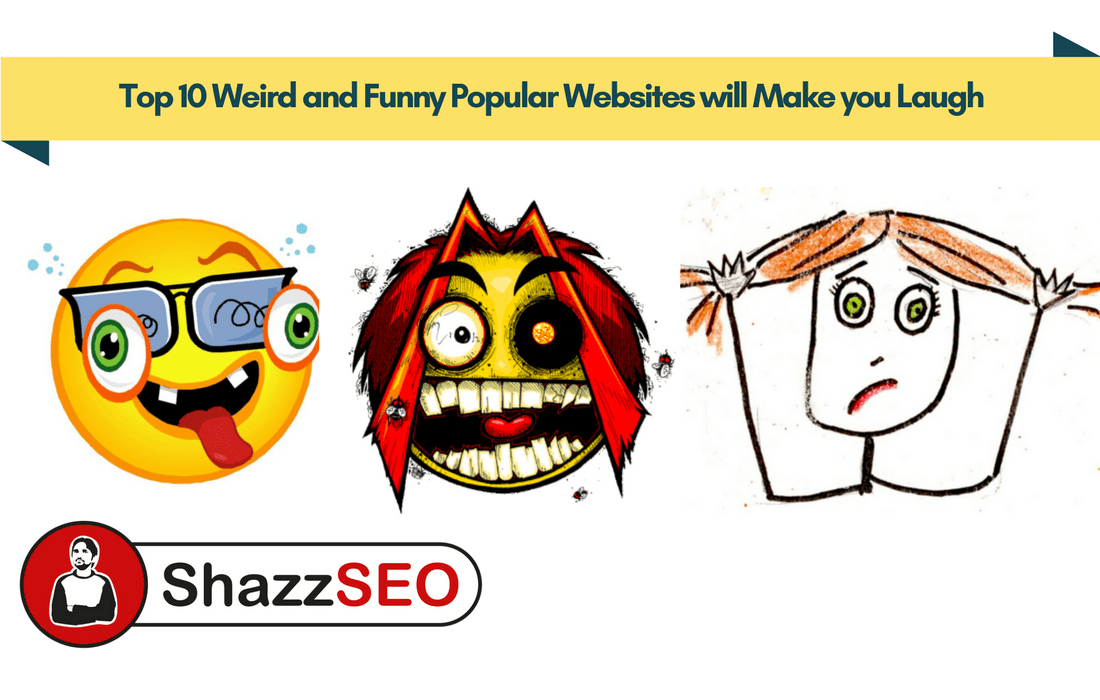 Top 10 Weird and Funny Popular Websites will Make you Laugh
