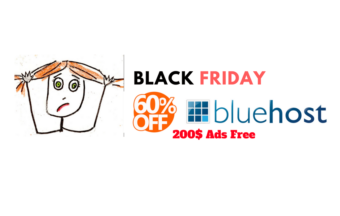 BlueHost BlackFriday 2018 Hosting Cheapest Deal- Get 200$ Bonus