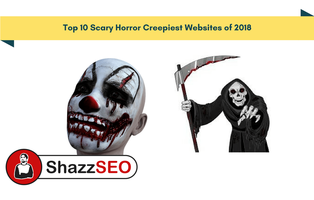 List of Top 10 Scary Horror Creepiest Websites of 2021