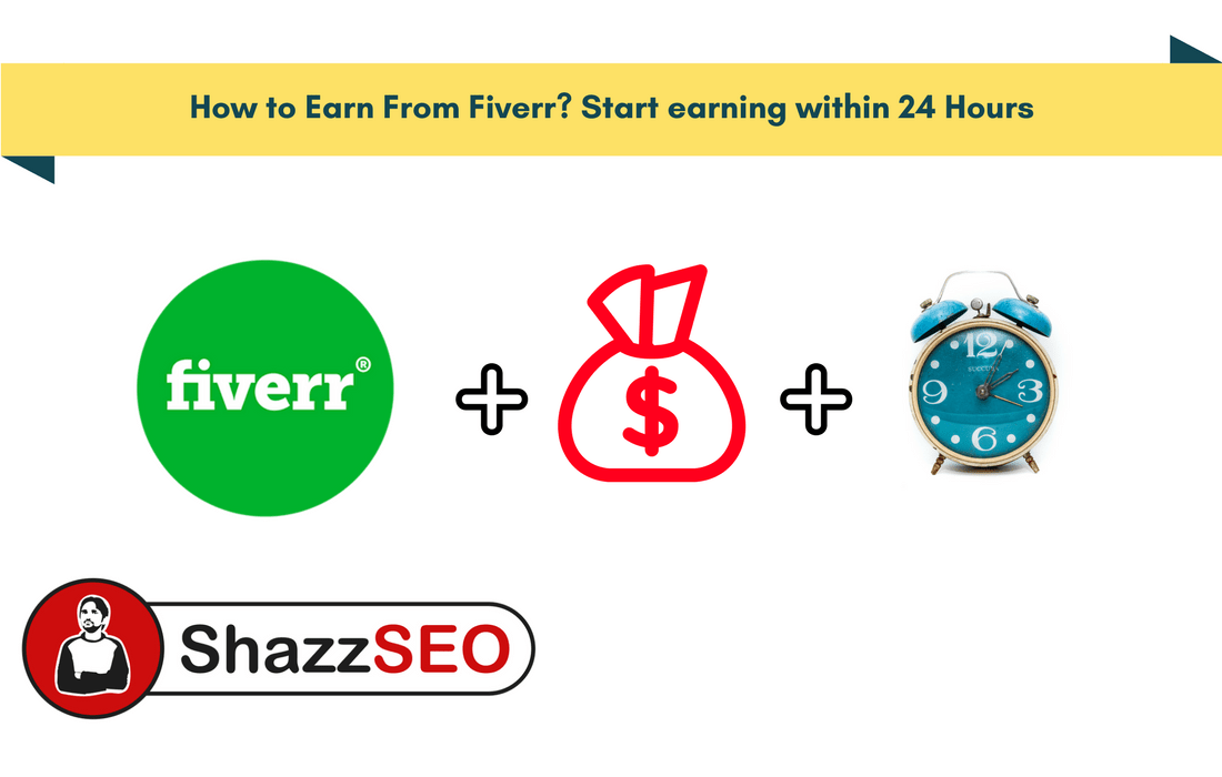 How to Earn From Fiverr Start earning within 24 Hours
