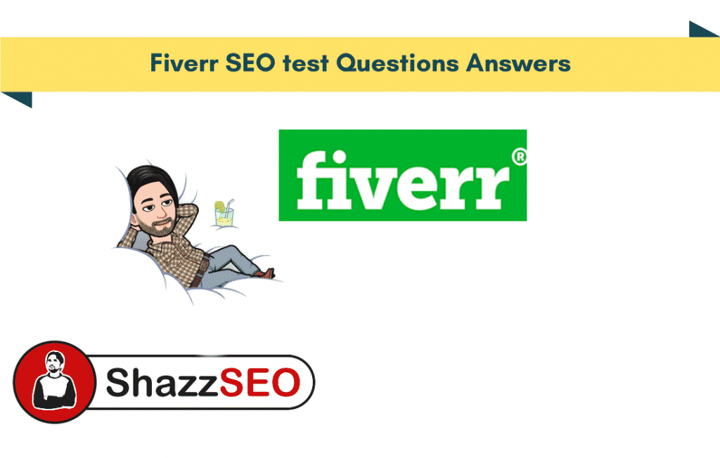 Fiverr SEO test Questions Answers