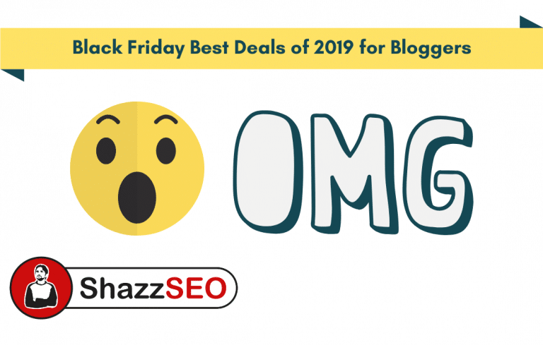 Unbelievable Black Friday Deals for Bloggers 2019 - OMG Best Ever Discount