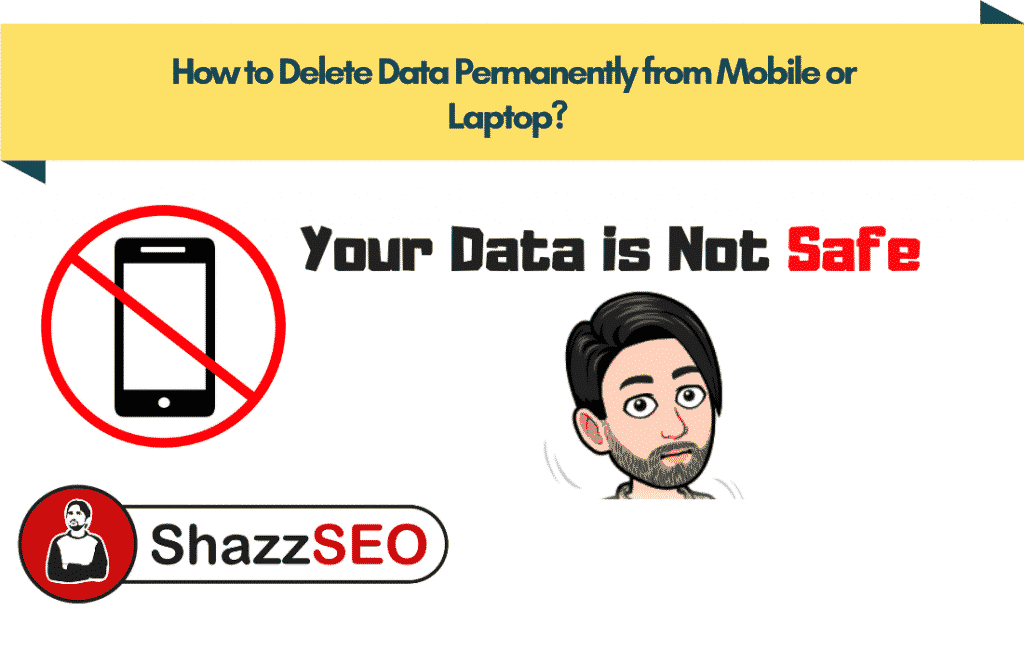 How to Delete Data Permanently from Mobile & Laptop Before Selling