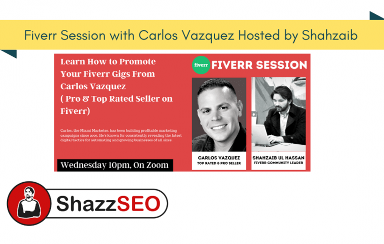 Fiverr Session with Carlos Vazquez Hosted by Shahzaib Ul Hassan