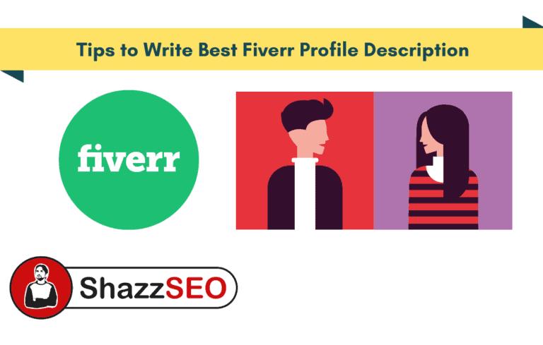 Tips to Write Best Fiverr Profile Description