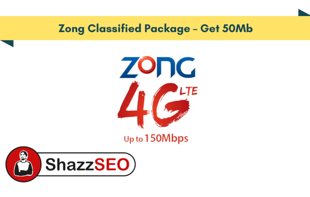Zong Classified Package – Get 50Mb