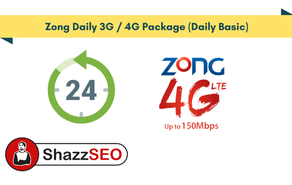 Zong Daily 3G / 4G Package (Daily Basic) 2021- Get 100MB