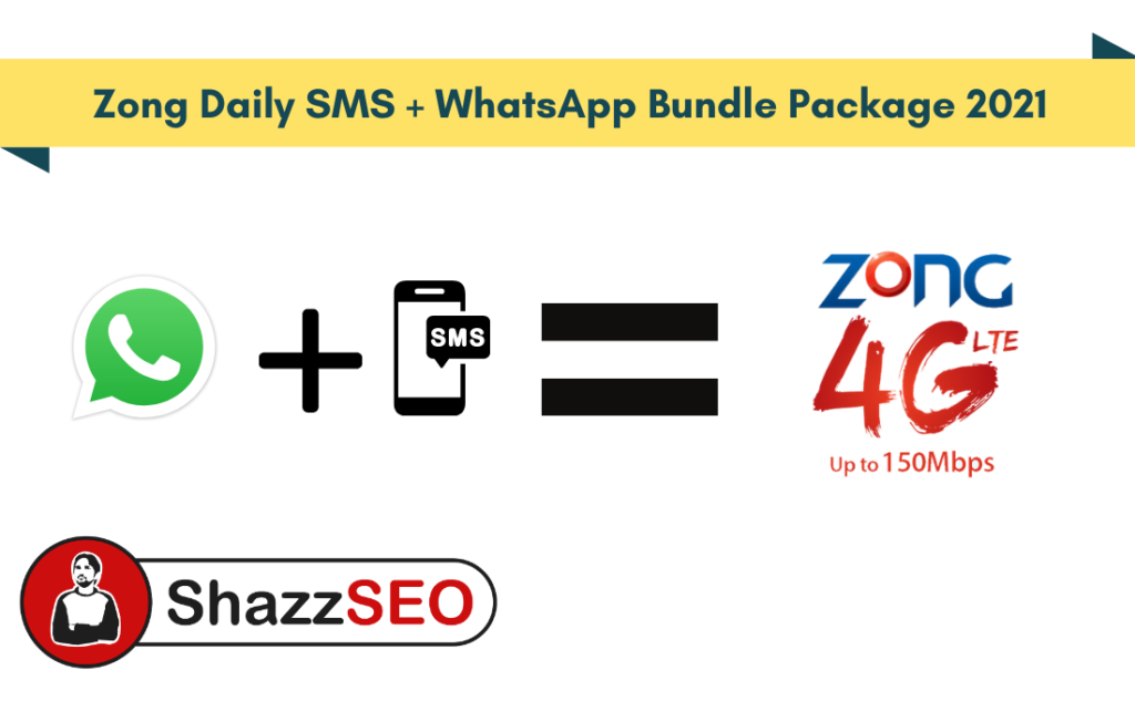 Zong Daily SMS + WhatsApp Bundle Package 2021