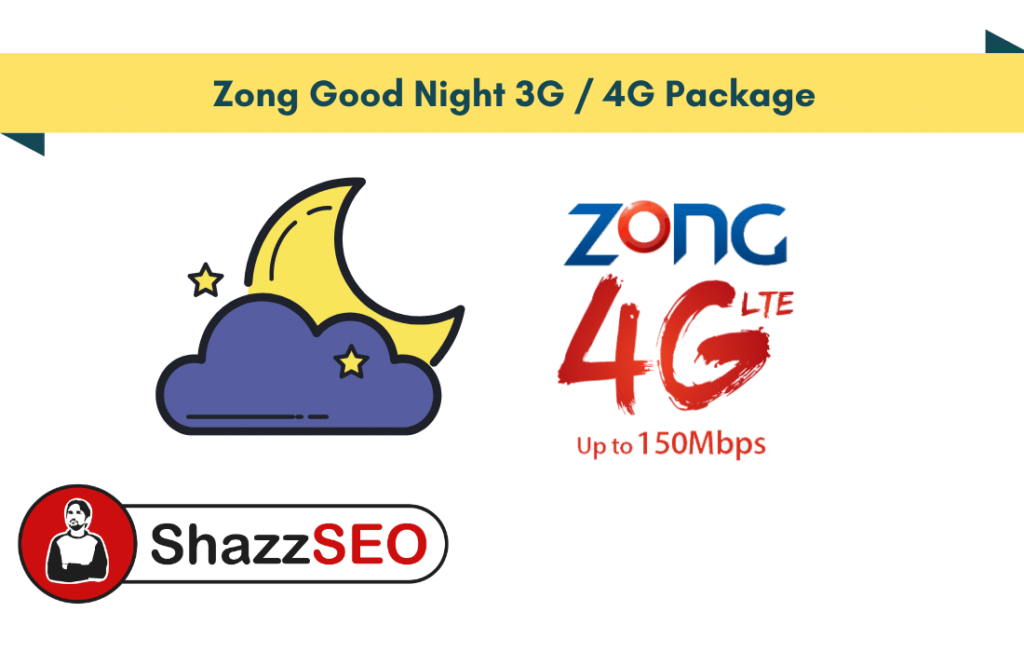 Zong Good Night 3G-4G Package