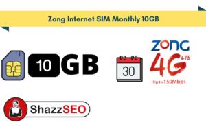 Zong Internet SIM Monthly 10GB