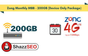 Zong Monthly MBB – 200GB (Device Only Package)