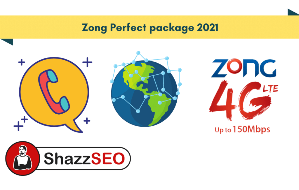 Zong Perfect package 2021