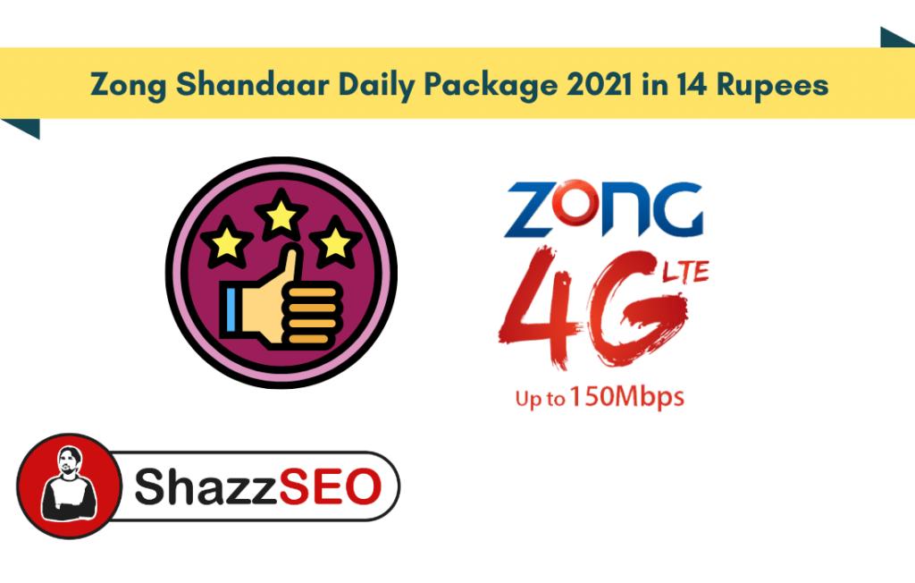 Zong Shandaar Daily Package 2021 in 14 Rupees