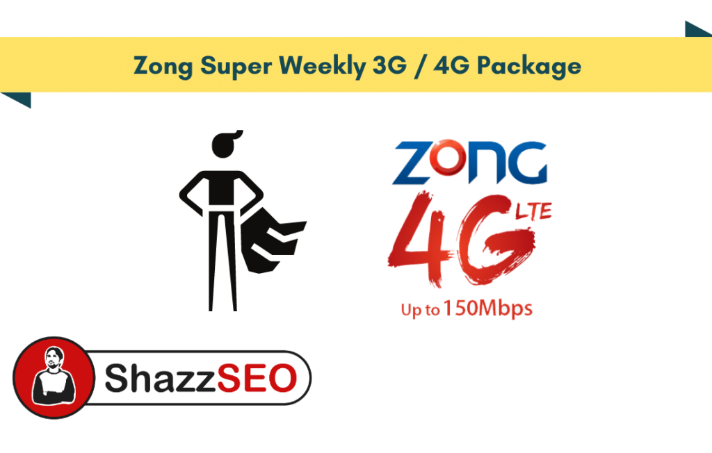 Zong Super Weekly 3G-4G Package