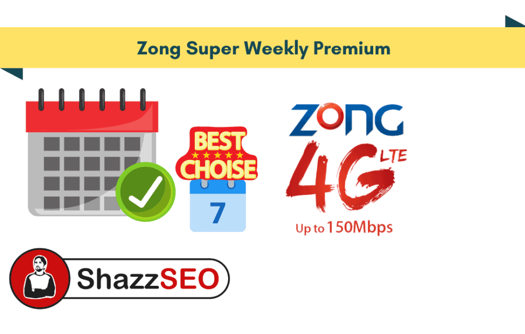 Zong Super Weekly Premium