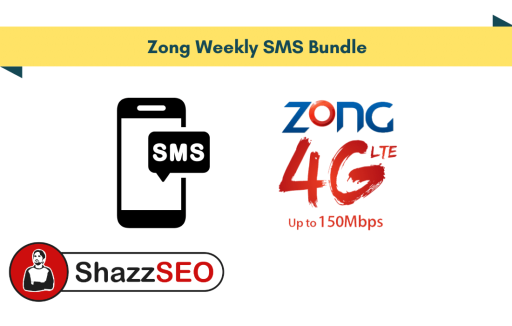 Zong Weekly SMS Bundle 2021